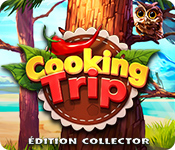 Cooking Trip Édition Collector