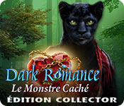 Dark Romance: Le Monstre Caché Édition Collector