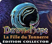 Dawn of Hope: La Fille du Tonnerre Édition Collector