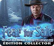 Fear For Sale: La Malédiction de Whitefall Édition Collector