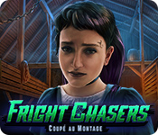 Fright Chasers: Coupé au Montage