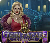 Grim Facade: Le Message