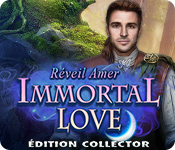 Immortal Love: Réveil Amer Édition Collector