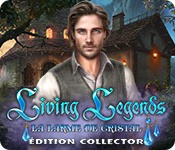 Living Legends: La Larme de Cristal Édition Collector