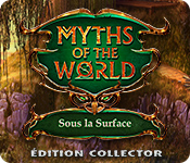 Myths of the World: Sous la Surface Édition Collector