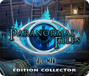 Paranormal Files: Tall Man Édition Collector